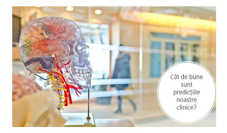 Cât de bune sunt predicțiile noastre clinice și cum ne ajută instrumentele standardizate?